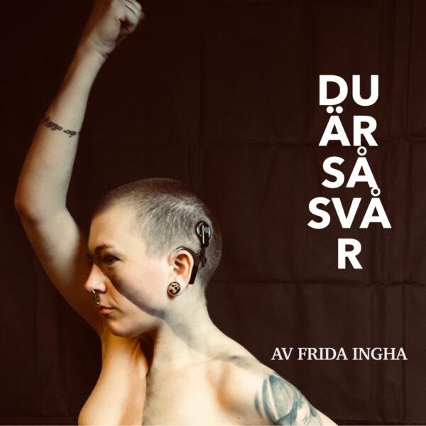 Du är så svår bok av Frida Ingham